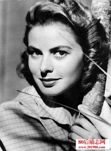 英格丽?褒曼,好莱坞第一夫人,名人成长故事